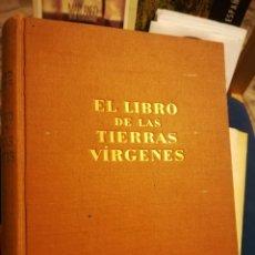 Libros de segunda mano: EL LIBRO DE LAS TIERRAS VÍRGENES. RUDYARD KIPLING, PREMIO NOVEL DE LITERATURA. Lote 136981786