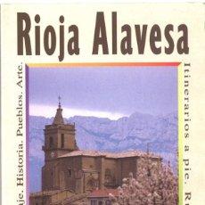 Libros de segunda mano: RIOJA ALAVESA. SALVADOR VELILLA. 1996. Lote 137102890
