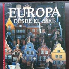Libros de segunda mano: EUROPA DESDE EL AIRE JAN MORRIS 1992 TAPA DURA CON SOBRECUBIERTA. Lote 137209818