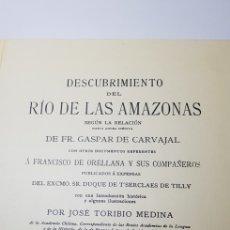 Libros de segunda mano: DESCUBRIMIENTO DEL RIO AMAZONAS,FACSIMIL.. Lote 137502632