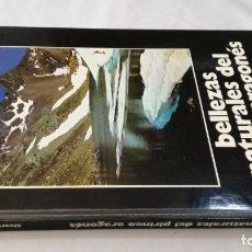Libros de segunda mano: BELLEZAS NATURALES DEL PIRINEO ARAGONES-ALVARO SILVA Y MORA. Lote 137566342