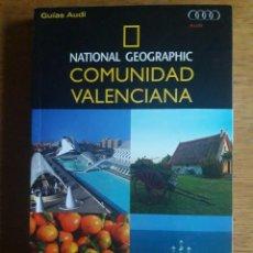 Libros de segunda mano: COMUNIDAD VALENCIANA NATIONAL GEOGRAPHIC / GUÍAS AUDI / CESAR BARBA / EDICION 2011 272 PÁGINAS. MID. Lote 137969746