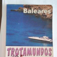 Libros de segunda mano: GUÍA DEL TROTAMUNDOS. BALEARES. ROUTARD. SALVAT. Lote 138068882
