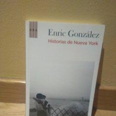 Livros em segunda mão: ENRIC GONZALEZ HISTORIAS DE NUEVA YORK. Lote 138078166