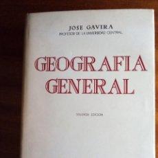 Libros de segunda mano: GEOGRAFÍA GENERAL: JOSÉ GAVIRA. 1.957. Lote 138866538
