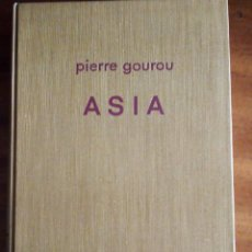 Libros de segunda mano: ASIA: PIERRE GOUROU. Lote 138871378
