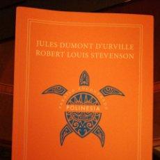 Libros de segunda mano: POLINESIA. PARAÍSO ENCONTRADO JULES DUMONT D URVILLE; ROBERT LOUIS STEVENSON. Lote 138976082