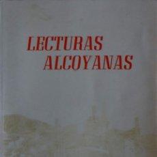 Libros de segunda mano: LECTURAS ALCOYANAS - RAFAEL COLOMA. Lote 139444578