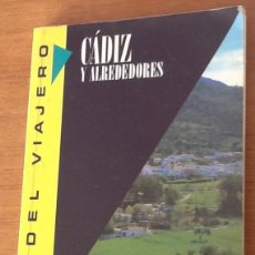 Libros de segunda mano: CADIZ Y ALREDEDORES. GUÍA DEL VIAJERO. Lote 139617058