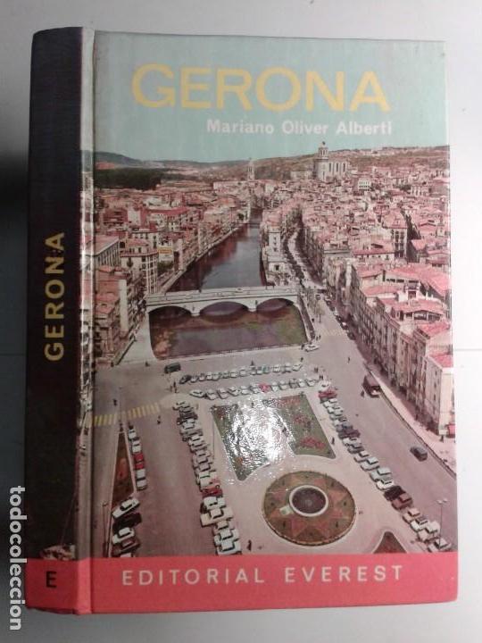 GERONA 1973 MARIANO OLIVER ALBERTI 3ª EDICIÓN GUÍA EVEREST (Libros de Segunda Mano - Geografía y Viajes)
