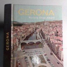 Libros de segunda mano: GERONA 1973 MARIANO OLIVER ALBERTI 3ª EDICIÓN GUÍA EVEREST. Lote 139648070