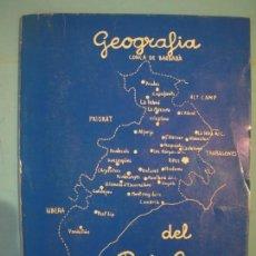 Libros de segunda mano: GEOGRAFIA DEL BAIX CAMP - J.M. MARTI / J.M. GORT / E. GORT - EL GANXET, REUS, 1977 (BON ESTAT). Lote 139650182