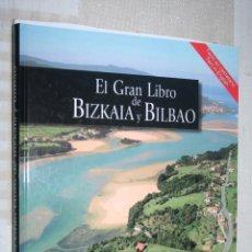 Libros de segunda mano: EL GRAN LIBRO DE BIZKAIA Y BILBAO *** SALVAT EDITORES, GEOVIRTUAL (2001). Lote 139704326