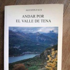 Libros de segunda mano: SENDERISMO: ANDAR POR EL VALLE DEL TENA. Lote 139775174