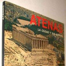Libros de segunda mano: ATENAS - LA CIUDAD Y SUS MUSEOS - ILUSTRADO - 1990 *. Lote 139818502