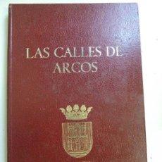 Libros de segunda mano: LAS CALLES DE ARCOS. VOLUMEN 1. PÉREZ REGORDAN (PLANOS INCLUIDOS). Lote 139944398