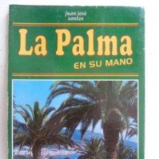Libros de segunda mano: LA PALMA EN SU MANO. AÑO 1994. Lote 140077550