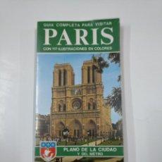 Libros de segunda mano: GUIA COMPLETA PARA VISITAR PARIS CON 117 ILUSTRACIONES EN COLORES. - MAGI, GIOVANNA. TDK112. Lote 140145538