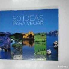 Libros de segunda mano: 50 IDEAS PARA VIAJAR (CLUB ESTRELLA, LA CAIXA). ESTHER GALLART. TDK346. Lote 140163114