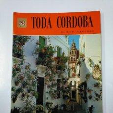 Libros de segunda mano: TODA CÓRDOBA. 135 FOTOS A TODO COLOR. EDITORIAL ESCUDO DE ORO. TDK211. Lote 140231762