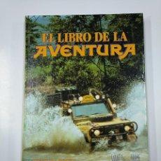 Libros de segunda mano: EL LIBRO DE LA AVENTURA. VARIOS AUTORES. SALVAT LIBROS. CAMEL. TDK356. Lote 140245526