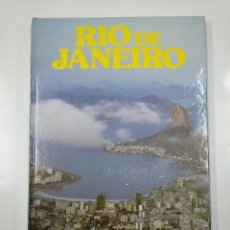 Libros de segunda mano: GRANDES CIUDADES DEL MUNDO. - RÍO DE JANEIRO. NUEVA LENTE. TDK356. Lote 140245846
