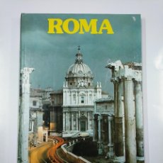Libros de segunda mano: GRANDES CIUDADES DEL MUNDO. - ROMA. NUEVA LENTE. TDK356. Lote 140246086