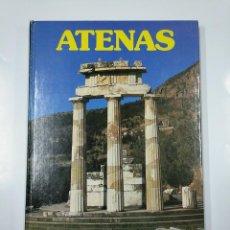 Libros de segunda mano: GRANDES CIUDADES DEL MUNDO. - ATENAS. NUEVA LENTE. TDK356. Lote 140246246