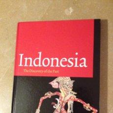 Libros de segunda mano: INDONESIA. THE DISCOVERY OF THE PAST (ENDANG SRI HARDIATI, PIETER TER KEURS). Lote 140252612