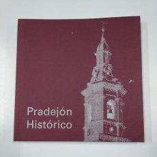 Libros de segunda mano: PRADEJÓN HISTÓRICO. GÓMEZ URDÁÑEZ, JOSÉ LUIS. LA RIOJA. TDK218. Lote 140388062