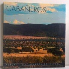 Libros de segunda mano: PARQUES NACIONALES DE ESPAÑA : CABAÑEROS - CÍRCULO DE LECTORES - AÑO 2001. Lote 215124851