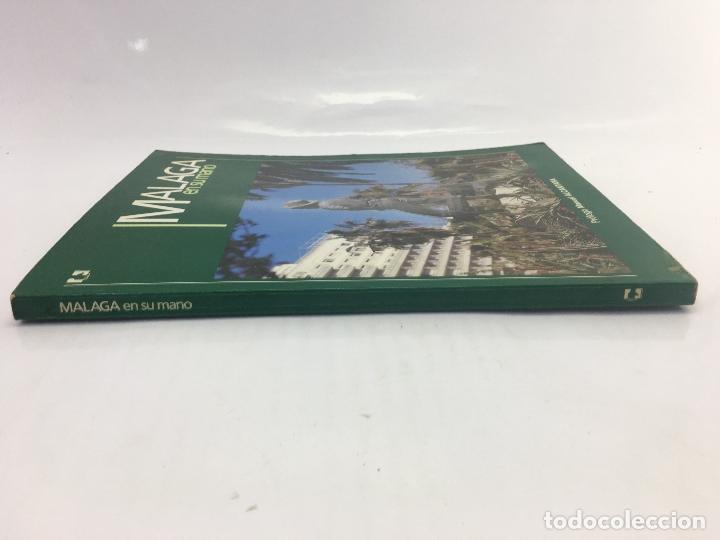 Libros de segunda mano: MALAGA EN SU MANO - PROLOGO MANUEL ALCANTARA - EDITORIAL EN SU MANO - 1ª EDIC. 1984 - Foto 6 - 140967382