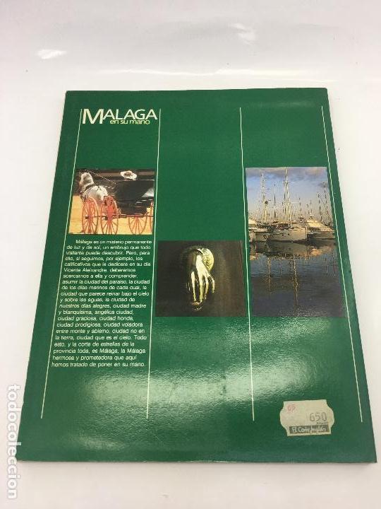 Libros de segunda mano: MALAGA EN SU MANO - PROLOGO MANUEL ALCANTARA - EDITORIAL EN SU MANO - 1ª EDIC. 1984 - Foto 7 - 140967382