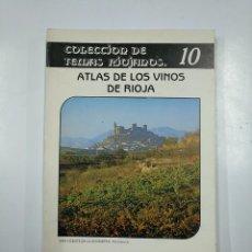 Libros de segunda mano: ATLAS DE LOS VINOS DE RIOJA. - TEMAS RIOJANOS Nº 10. ANGEL JAIME BARO, A. LARREA M. RUIZ... TDK57. Lote 140980790