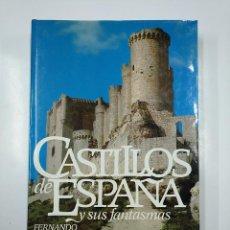 Libros de segunda mano: CASTILLOS DE ESPAÑA Y SUS FANTASMAS. FERNANDO DIAZ PLAJA. TDK354. Lote 140985078