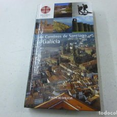 Libros de segunda mano: LOS CAMINOS DE SANTIAGO EN GALICIA-XUNTA DE GALICIA -CCC 5. Lote 141121574