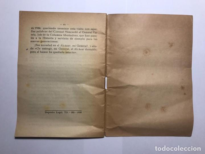 Libros de segunda mano: LAS GLORIOSAS RUINAS DEL ALCAZAR DE TOLEDO - POR EUGENIO MARTÍN - AUTÓGRAFO DEL AUTOR - AÑO 1958 - Foto 6 - 113873471