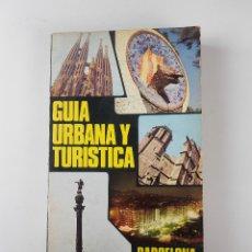 Libros de segunda mano: GUÍA URBANA Y TURÍSTICA DE BARCELONA, PAMIAS 1976. Lote 66281806