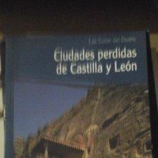 Libros de segunda mano - CIUDADES PERDIDAS DE CASTILLA Y LEÓN (Valladolid, 2007) - 141704902
