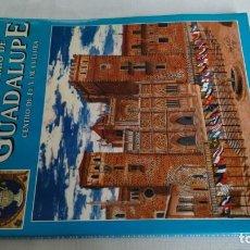 Libros de segunda mano: EL MONASTERIO DE GUADALUPE CENTRO DE FE Y CULTURA1993 COMUNIDAD FRANCISCANA DE GUADALUPE. Lote 141706382