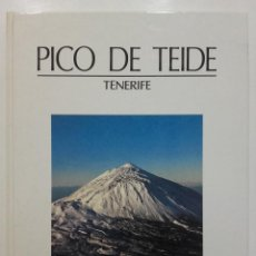 Libros de segunda mano: TENERIFE. PICO DE TEIDE - REINER LOOS / LUIS J. SOLTMANN. Lote 142069614