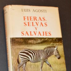Libros de segunda mano: LUIS AGOSTI - FIERAS, SELVAS Y SALVAJES - VENATUS I ALFAGUARA. Lote 142352982