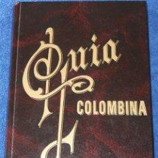 Libros de segunda mano: GUÍA COLOMBINA - MANUEL JORRETO PANIAGUA- EDICIÓN FACSIMIL (1992). Lote 142366950
