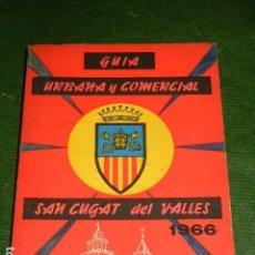 Libros de segunda mano: GUIA URBANA Y COMERCIAL SAN CUGAT DEL VALLES 1966. Lote 142396602