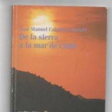 Libros de segunda mano: DE LA SIERRA A LA MAR DE CÁDIZ. JOSÉ MANUEL CABALLERO BONALD.. Lote 142577538