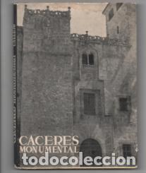 CÁCERES MONUMENTAL. CARLOS CALLEJO. TOMO XXV (Libros de Segunda Mano - Geografía y Viajes)