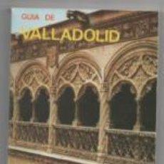 Libros de segunda mano: GUÍA DE VALLADOLID. J.J. MARTÍN GONZÁLEZ.. Lote 142577700