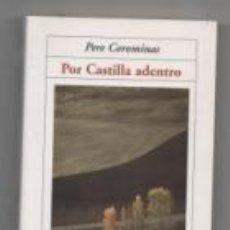 Libros de segunda mano: POR CASTILLA ADENTRO. PERE COROMINAS.. Lote 142577708