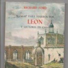 Libros de segunda mano: MANUAL PARA VIAJEROS POR LEÓN Y LECTORES EN CASA. RICHARD FORD.. Lote 142577720