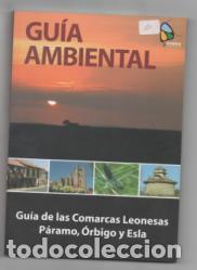 GUÍA AMBIENTAL DE LAS COMARCAS LEONESAS PÁRAMO, ÓRBIGO Y ESLA.RED AMBIENTE, S.L. (Libros de Segunda Mano - Geografía y Viajes)